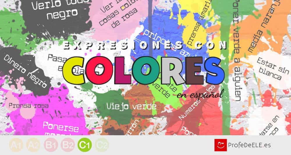 Expresiones Con Colores En Español Profedeele