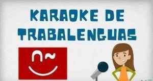 Karaoke trabalenguas