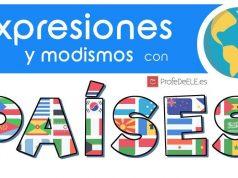 Expresiones con países en español: http://bit.ly/2clN6bM (Nivel C1/C2) | Más materiales en ProfeDeELE.es