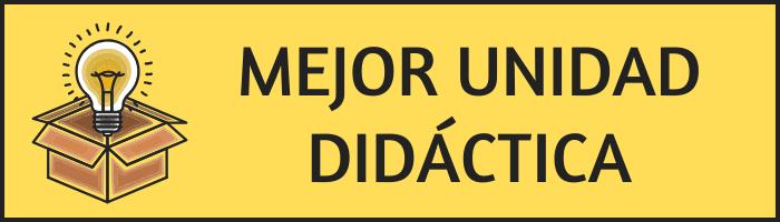 MEJOR UNIDAD DIDÁCTICA