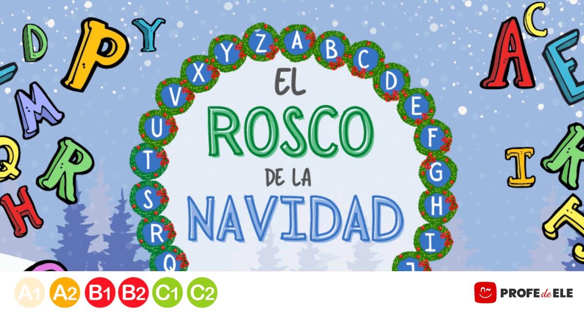 El Rosco De La Navidad Un Juego De Preguntas Para Expertos En Esta Fiesta Profedeele Es