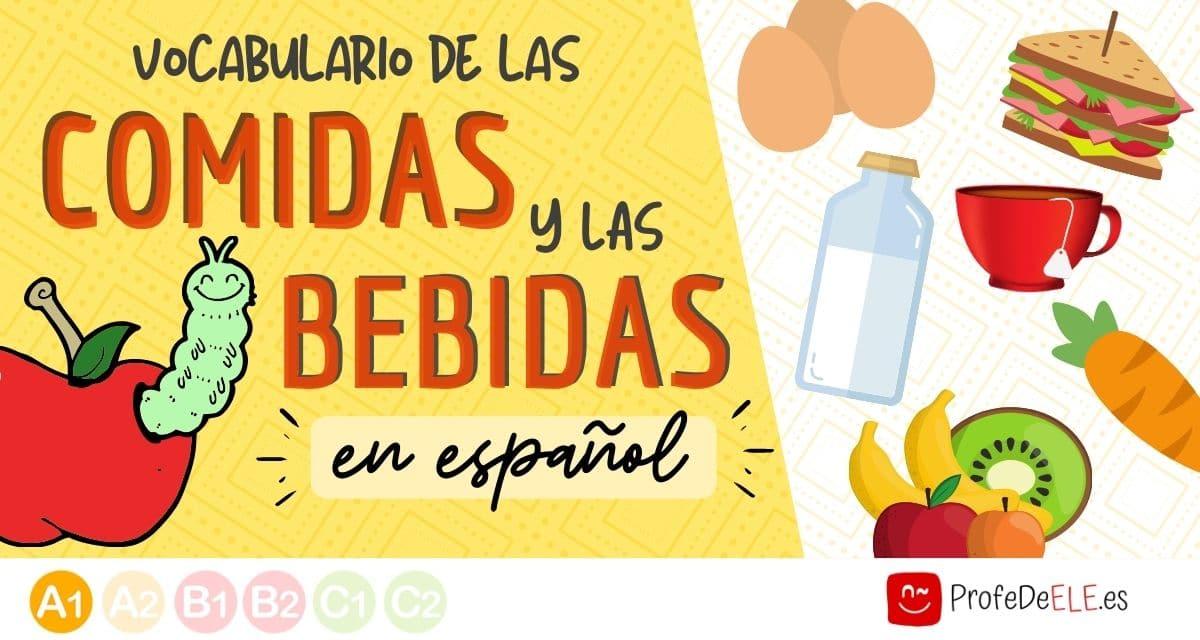 Vocabulario De Las Comidas Y Las Bebidas Nivel A1 Profedeele Es